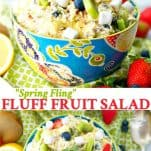 Long collage image of Spring Fling Fluff Fruit Salad