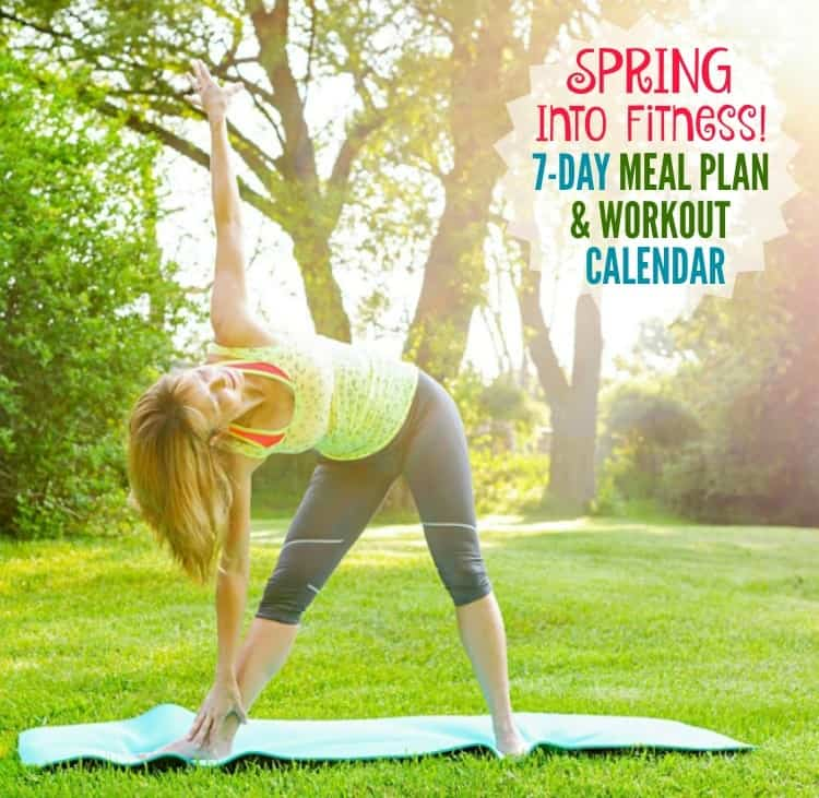 Spring into Fitness with a 7-Day Clean Eating Meal Plan and Workout Calendar! It's the jump-start that you need to get back into the exercise and healthy living routine!