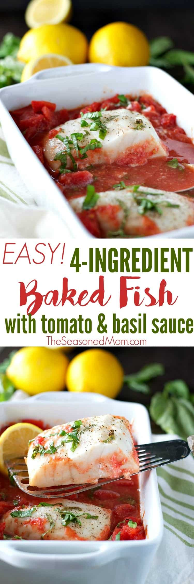 You only need 4 ingredients, one dish, and about 10 minutes to prepare a delicious seafood supper! This Baked Fish with Tomato and Basil Sauce is a healthy dinner that's full of nutritious, clean eating ingredients for an easy and low calorie weeknight meal!