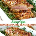 Long collage of Honey Dijon Roasted Pork Tenderloin
