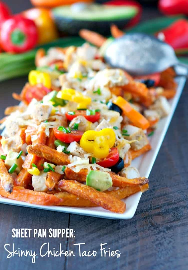 Sheet Pan Supper Skinny Chicken Taco Fries TEXT