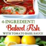A healthy dinner recipe is ready in minutes with this 4 ingredient baked fish!