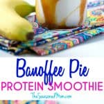 A collage image of a banoffee pie smoothie