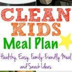 Clean Kids Meal Plan
