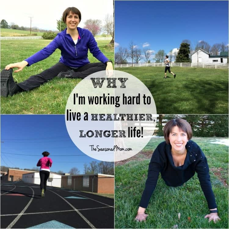 Why I'm Working Hard to Live a Healthier, Longer Life