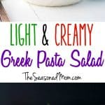 A collage image of a Greek pasta salad