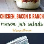A collage image of a chicken and bacon ranch mason jar