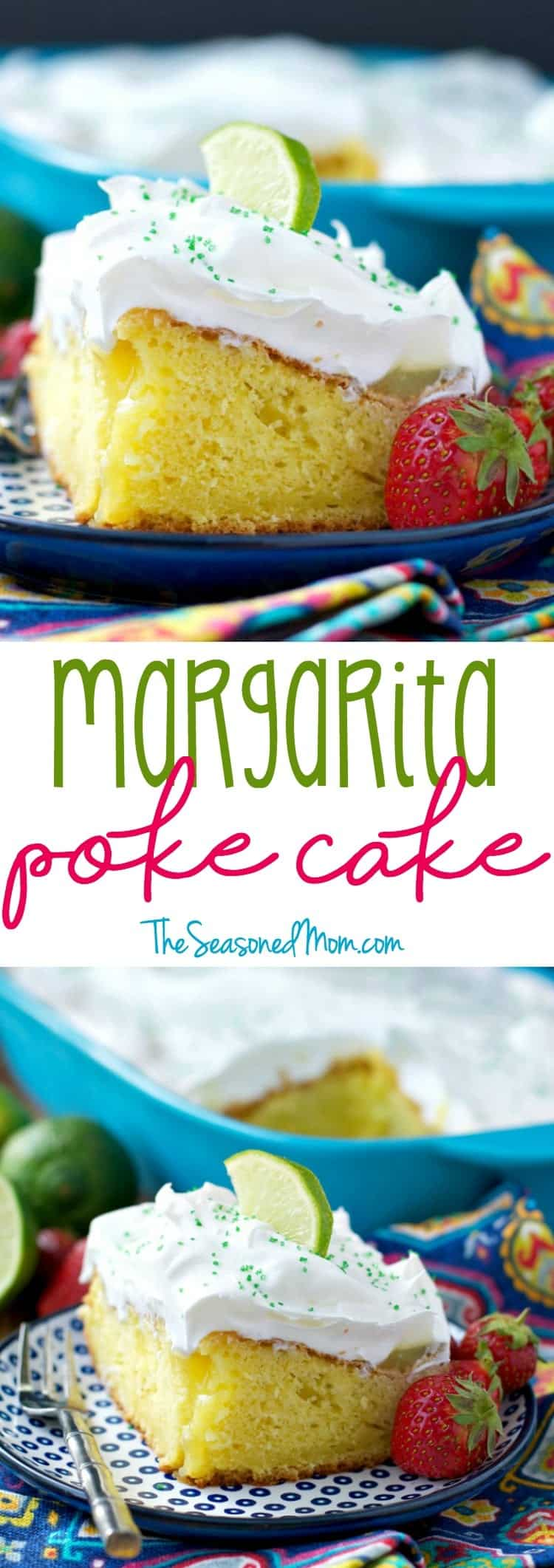 Margarita Poke Cake Recipe