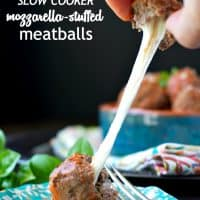 Slow Cooker Mozzarella Stuffed Meatballs TEXT