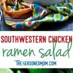 A collage image of a southwest chicken ramen salad