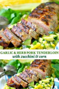 Long collage of Boneless Pork Tenderloin with Zucchini and Corn