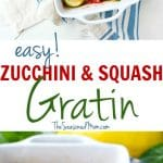 A collage image of squash and zucchini gratin