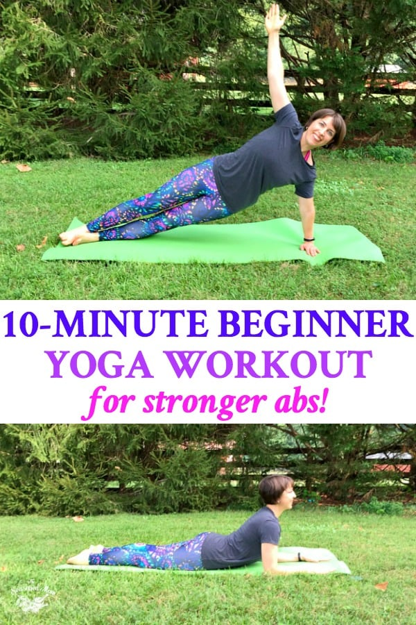 Long collage of 10 Minute Beginner Yoga Workout for Stronger Abs