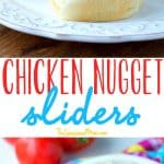 A collage image of chicken nugget sliders
