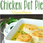 A collage image of a chicken pot pie