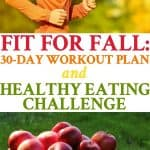 Get fit for fall with this 30 day workout plan and healthy eating meal plan for beginners