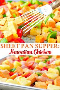 Long collage of Sheet Pan Supper Hawaiian Chicken