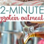 A collage image of 2 minute protein oatmeal