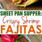 A collage image of sheet pan crispy shrimp fajitas