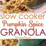 A collage image of pumpkin spice granola
