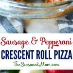 A collage image of sausage and pepperoni crescent roll pizza