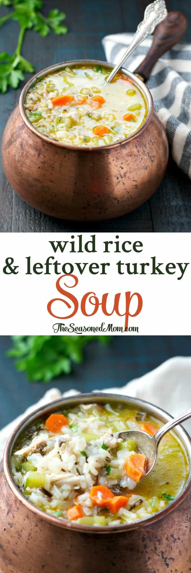 This Wild Rice and Leftover Turkey Soup is a healthy and easy dinner that's ready with only 15 minutes of prep. Simple comfort food at its best!