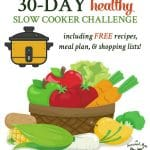 30-Day Healthy Slow Cooker Challenge