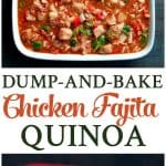 A collage image of a chicken fajita quinoa bake