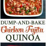 A collage image of a chicken fajita quinoa bake