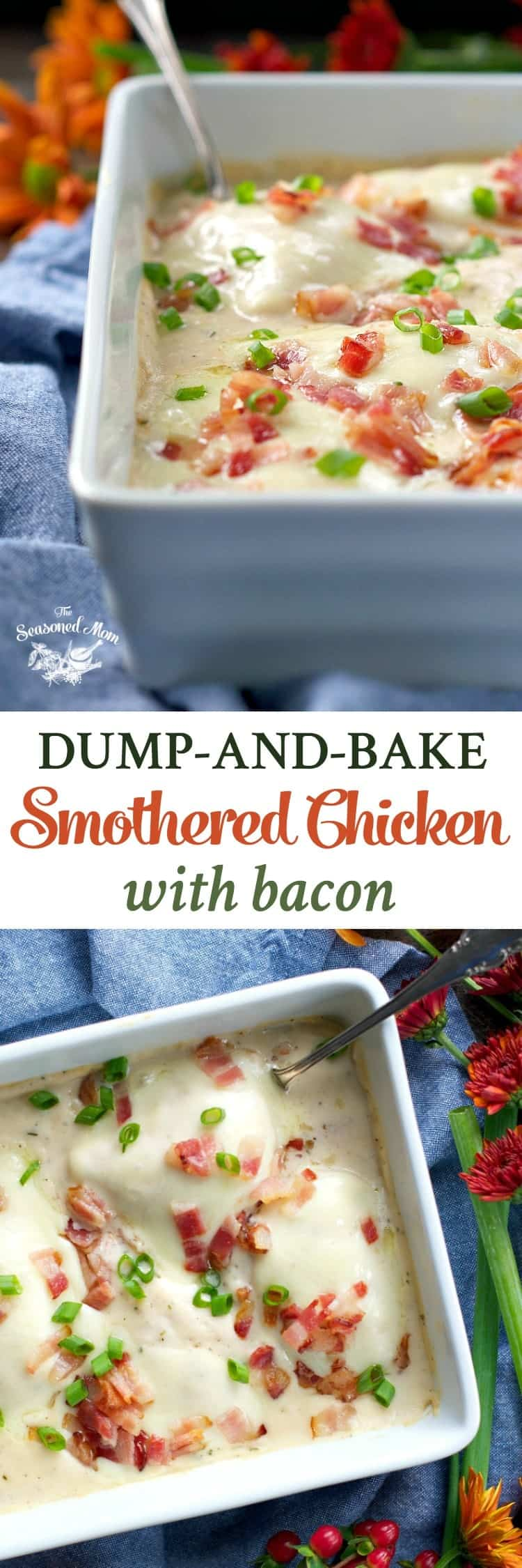 Dump-and-Bake Smothered Chicken with Bacon - The Seasoned Mom