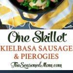 A collage image of one skillet kielbasa sausage and pierogies