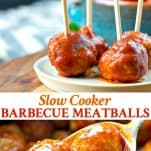 A collage image of Slow Cooker Barbecue Meatballs