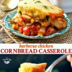 Long collage of Barbecue Chicken Cornbread Casserole