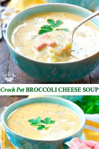 Long collage image of Crock Pot Broccoli Cheese Soup