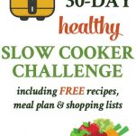 Collage image of Healthy Slow Cooker Challenge