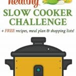 Long collage image of 30 Day Healthy Slow Cooker Challenge