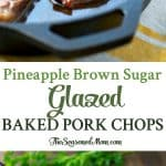 A collage image of pineapple brown sugar pork chops