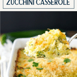 Front shot of a spoon serving old fashioned zucchini casserole recipe