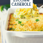 Spoon in a dish of zucchini casserole with text title overlay