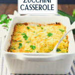 Front shot of a dish of zucchini casserole with text title overlay