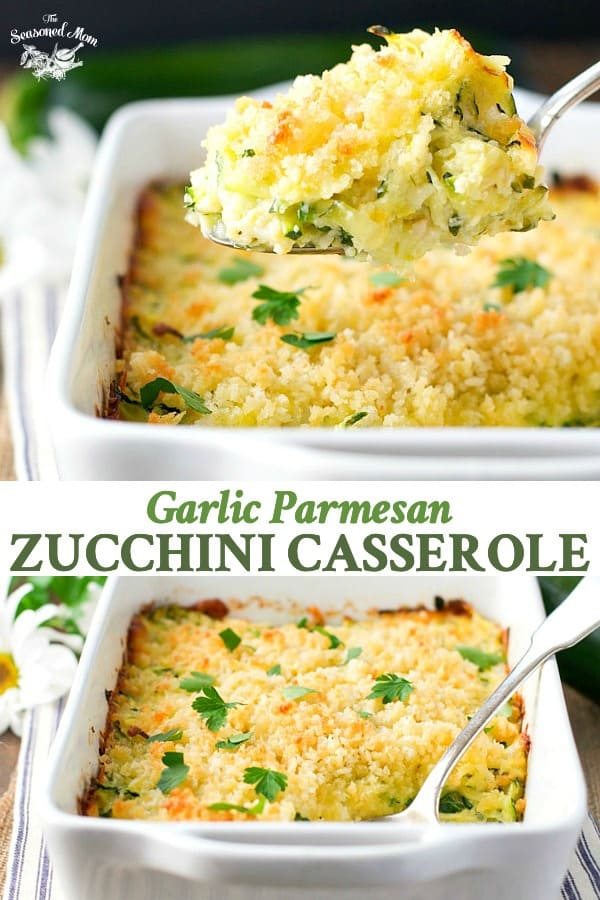 Long collage of Garlic Parmesan Zucchini Casserole