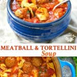 Long collage of Meatball and Tortellini Soup