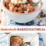 Long collage image of Snickerdoodle Healthy Baked Oatmeal