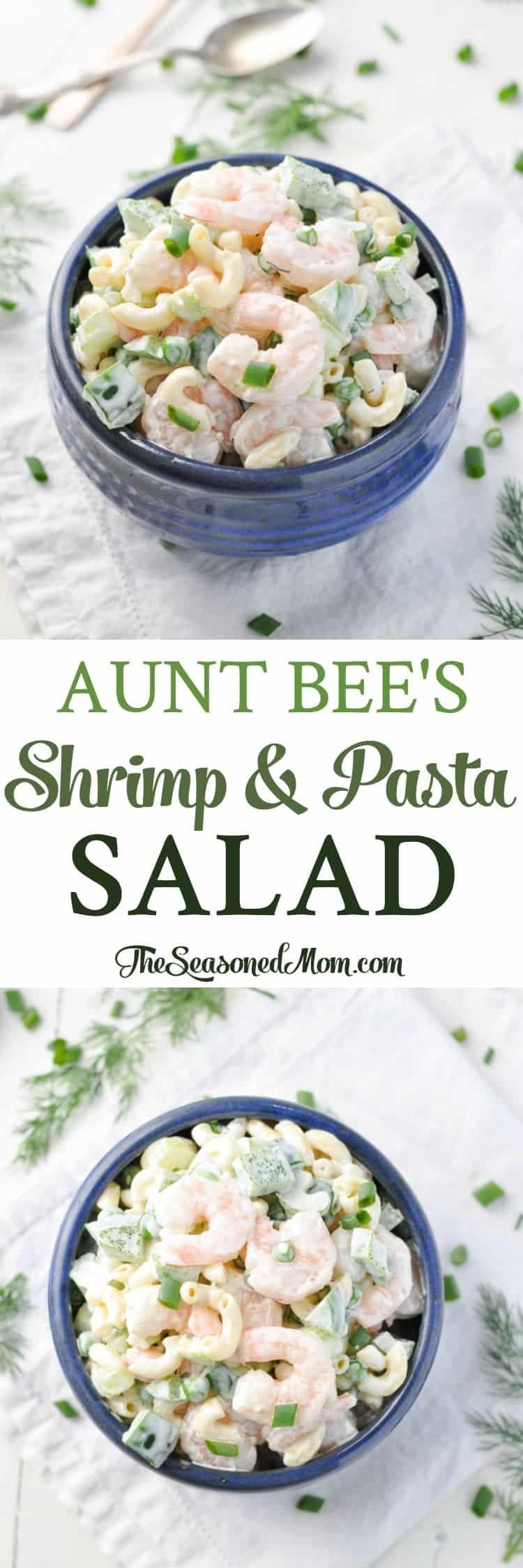 Aunt Bee\'s Shrimp and Pasta Salad - The Seasoned Mom