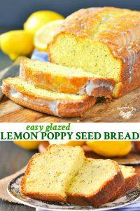 Long collage of Easy Glazed Lemon Poppy Seed Bread