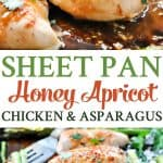 A collage image of sheet pan honey apricot chicken