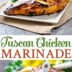 A collage image of a tuscan chicken marinade