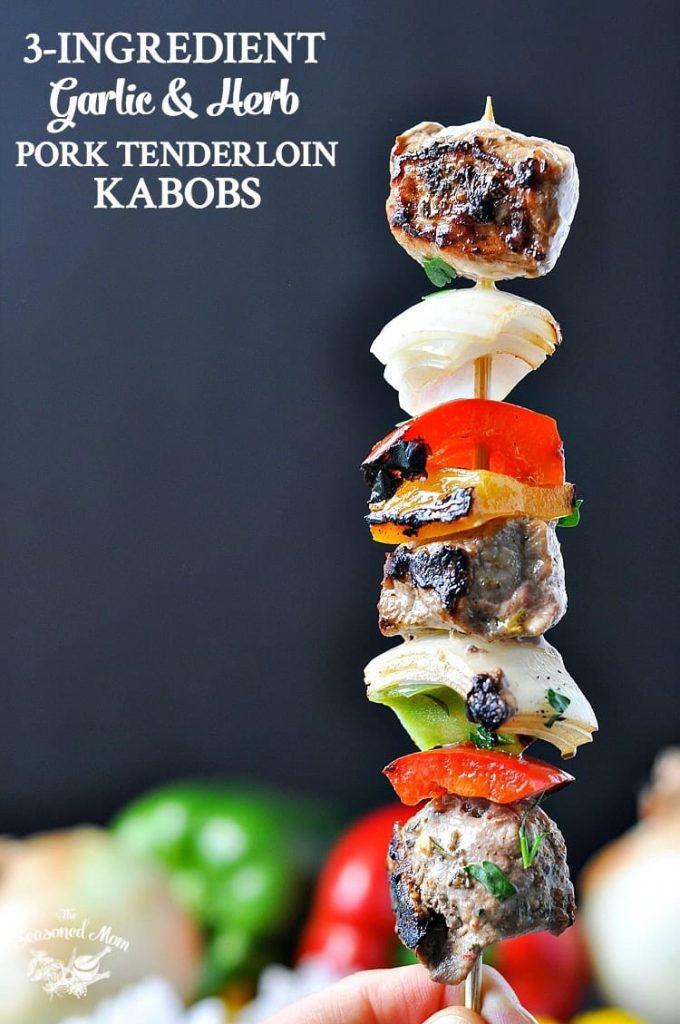 3-Ingredient Garlic & Herb Grilled Pork Tenderloin Kabobs