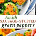 A collage image of Amish sausage stuffed peppers