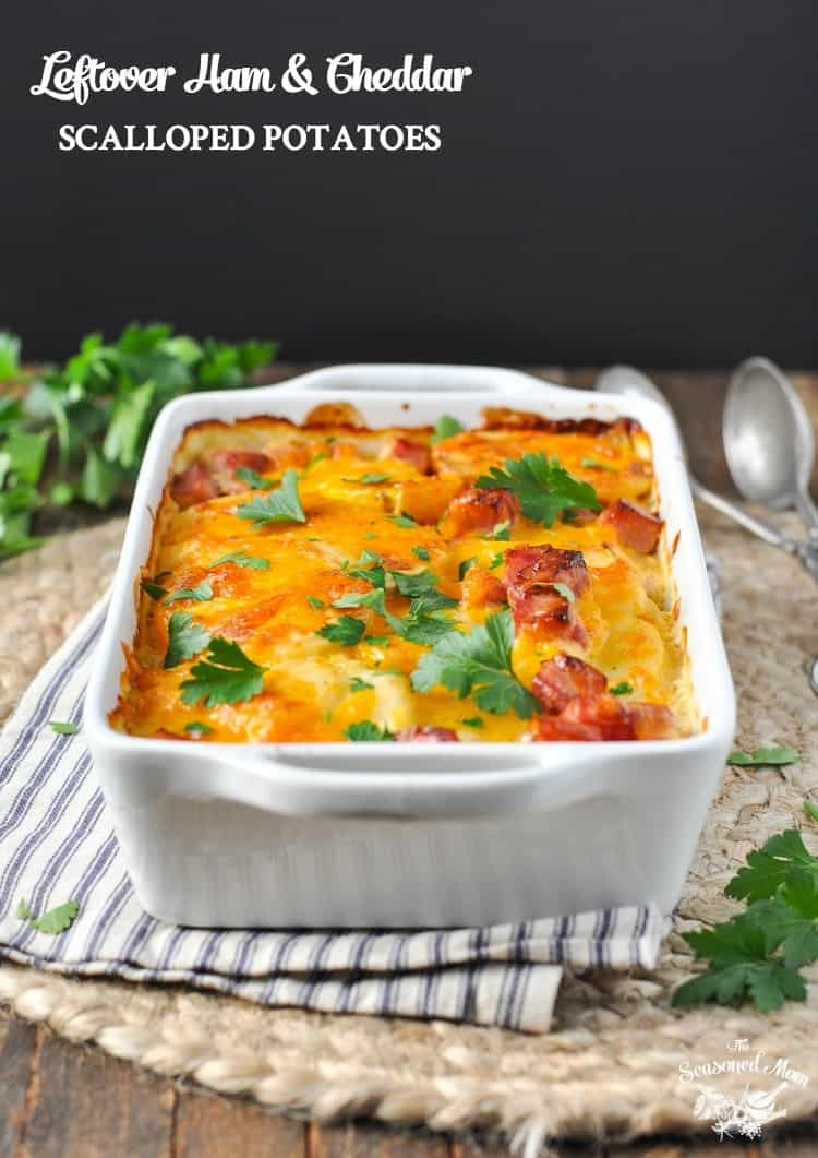 Leftover Ham and Cheddar Scalloped Potatoes | Potato Recipes | Side Dishes | Ham Recipes | Easy Dinner Recipes | Dinner Ideas | Casserole Recipes | Casseroles | One Dish Meals | One Dish Dinners